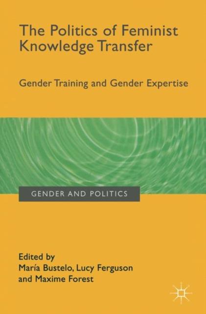 Politics of Feminist Knowledge Transfer