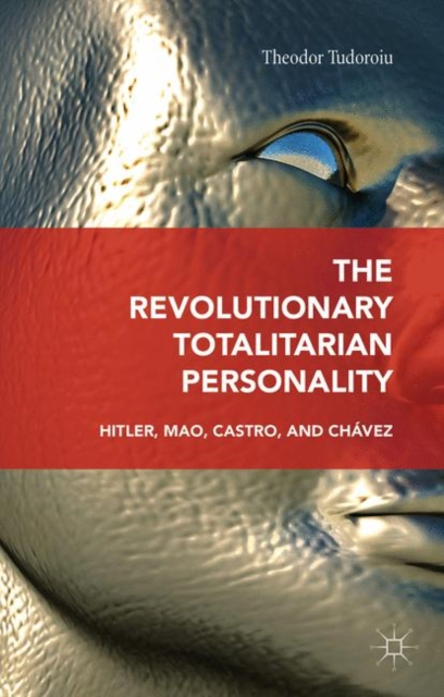 Revolutionary Totalitarian Personality