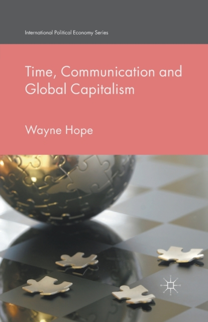 Time, Communication and Global Capitalism