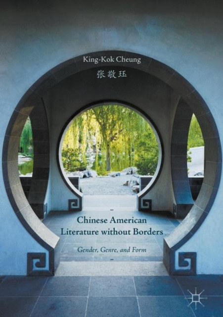 Chinese American Literature without Borders