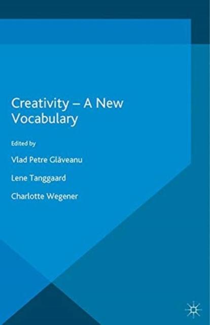 Creativity - A New Vocabulary