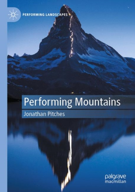 Performing Mountains