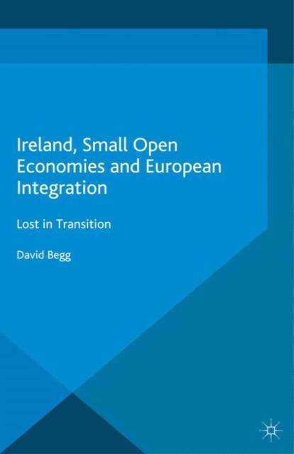 Ireland, Small Open Economies and European Integration