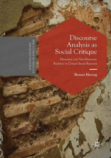 Discourse Analysis as Social Critique