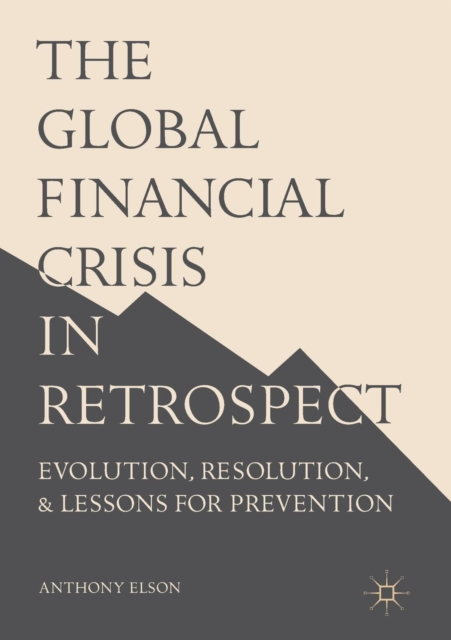 Global Financial Crisis in Retrospect