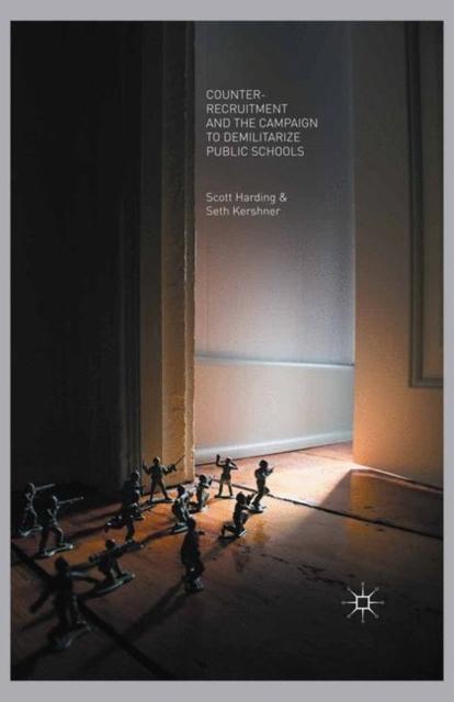 Counter-Recruitment and the Campaign to Demilitarize Public Schools