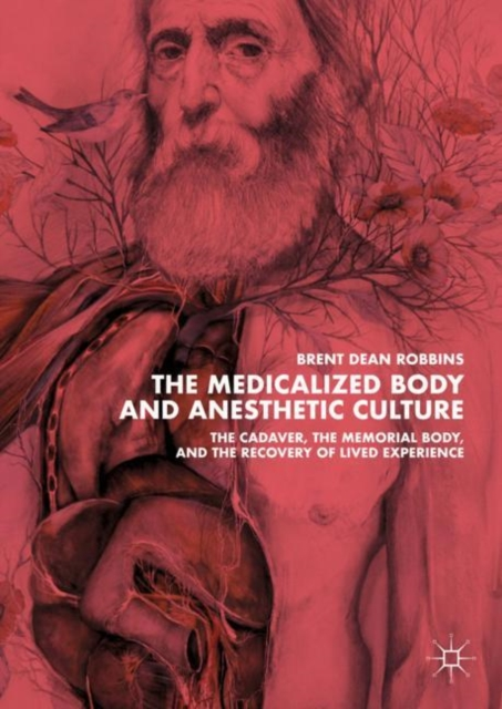 Medicalized Body and Anesthetic Culture