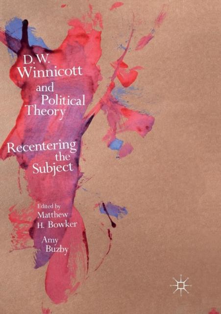 D.W. Winnicott and Political Theory