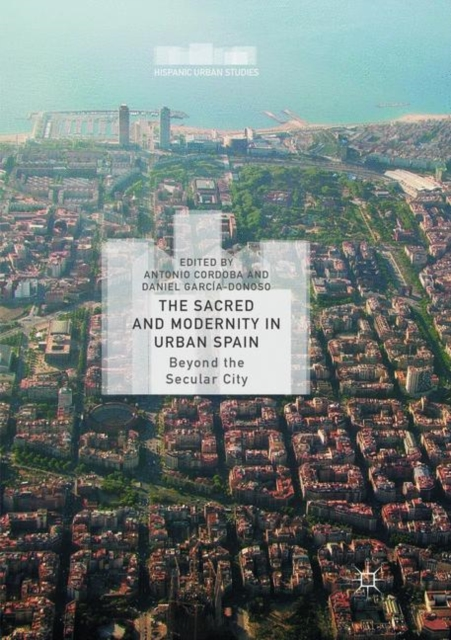 Sacred and Modernity in Urban Spain