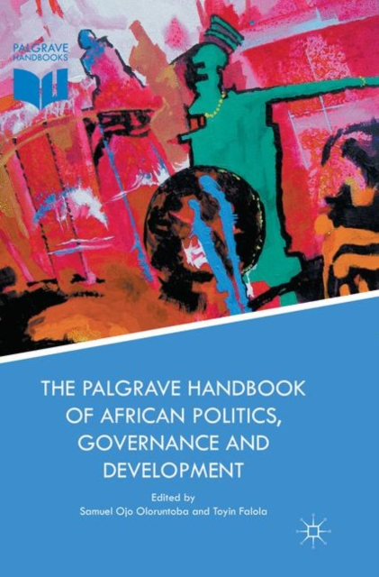 Palgrave Handbook of African Politics, Governance and Development