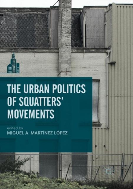 Urban Politics of Squatters' Movements