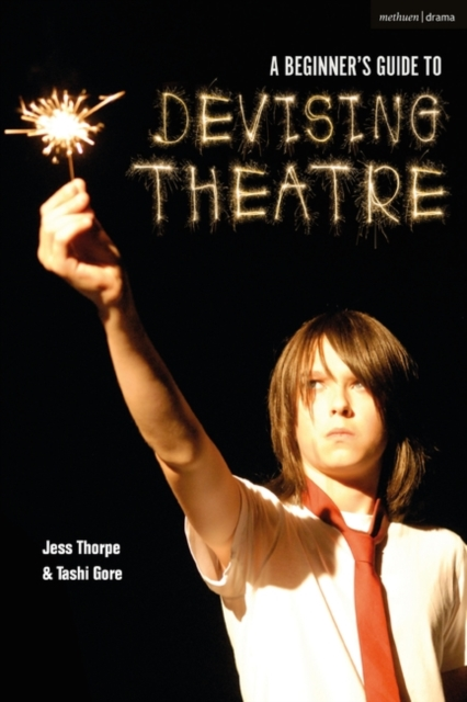 Beginner's Guide to Devising Theatre