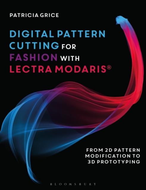 Digital Pattern Cutting For Fashion with Lectra Modaris (R)