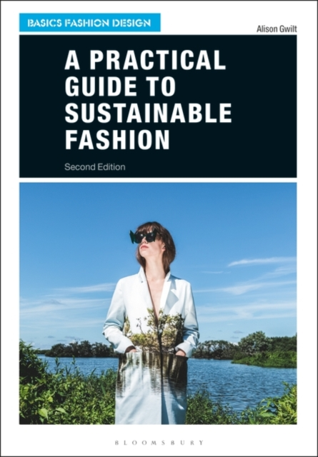 Practical Guide to Sustainable Fashion