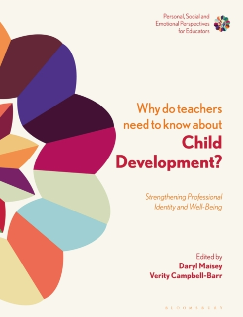 Why Do Teachers Need to Know About Child Development?