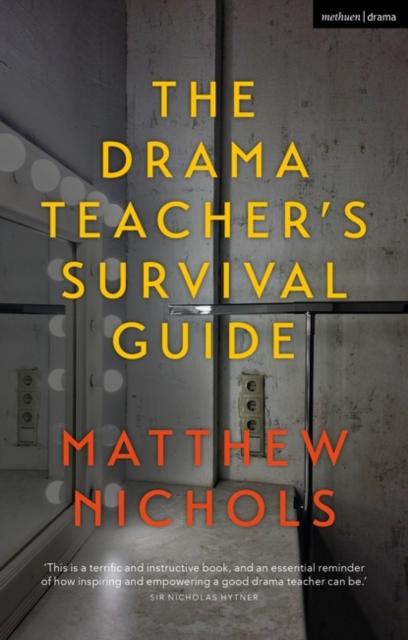 Drama Teacher's Survival Guide