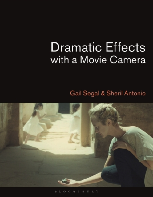 Dramatic Effects with a Movie Camera