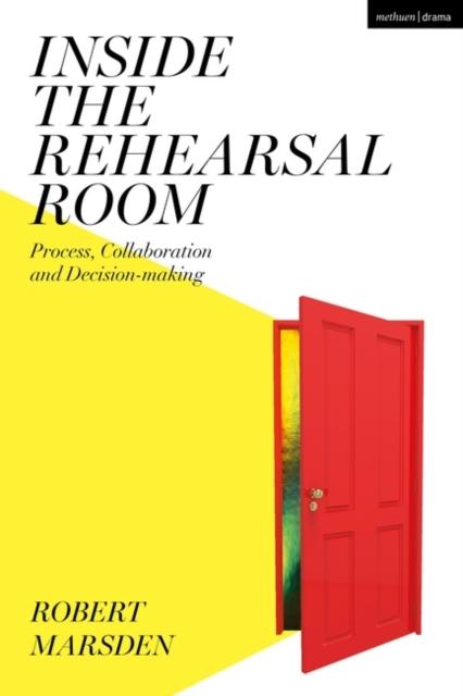 Inside the Rehearsal Room