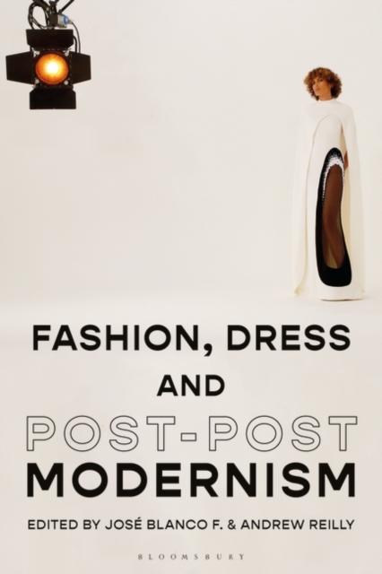 Fashion, Dress and Post-postmodernism