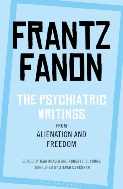 Psychiatric Writings from Alienation and Freedom