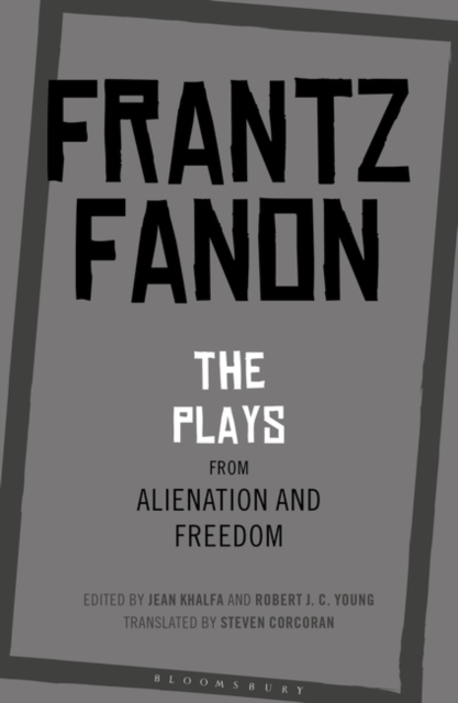 Plays from Alienation and Freedom