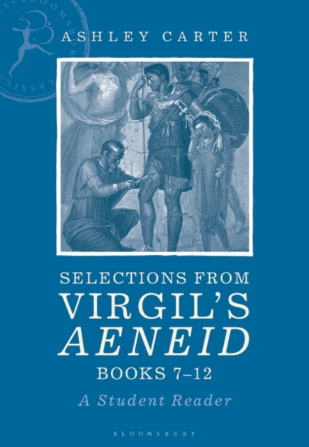 Selections from Virgil's Aeneid Books 7-12