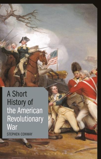 Short History of the American Revolutionary War