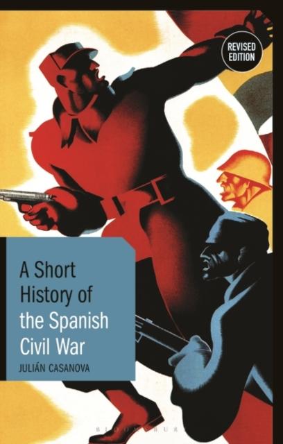 Short History of the Spanish Civil War