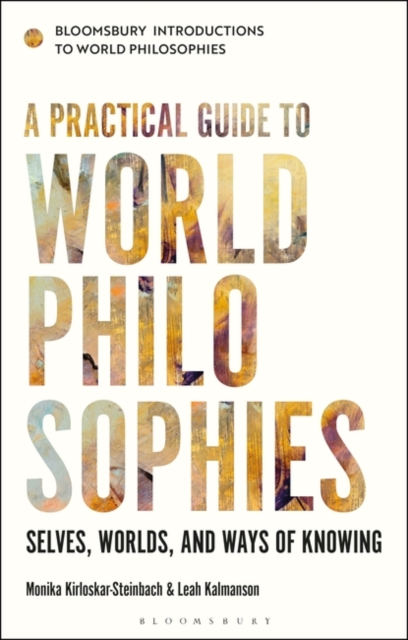 Practical Guide to World Philosophies