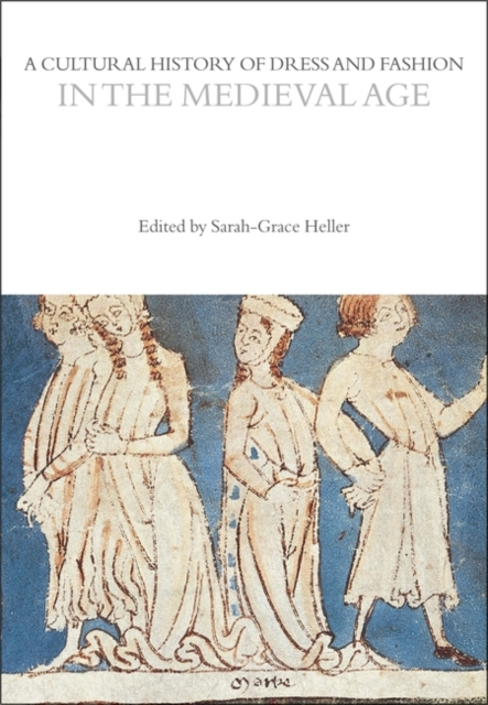 Cultural History of Dress and Fashion in the Medieval Age