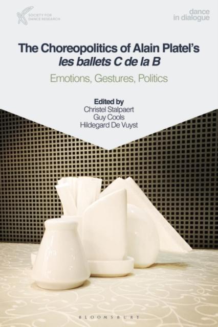 Choreopolitics of Alain Platel's les ballets C de la B