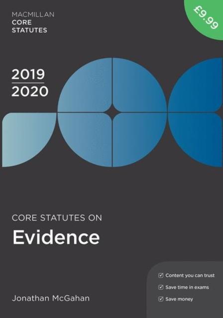 Core Statutes on Evidence 2019-20