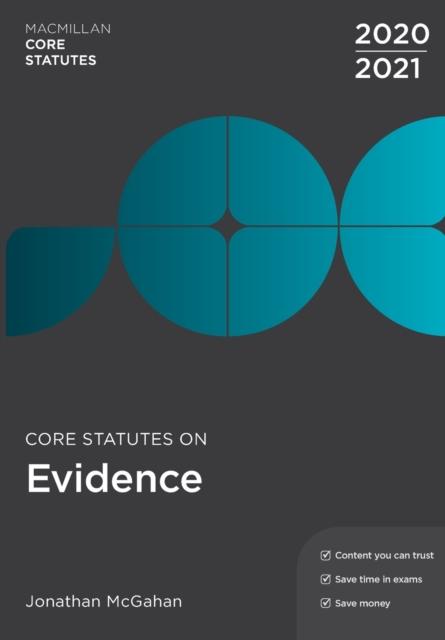Core Statutes on Evidence 2020-21
