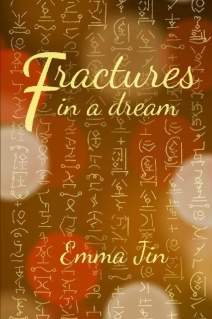 Fractures in a Dream