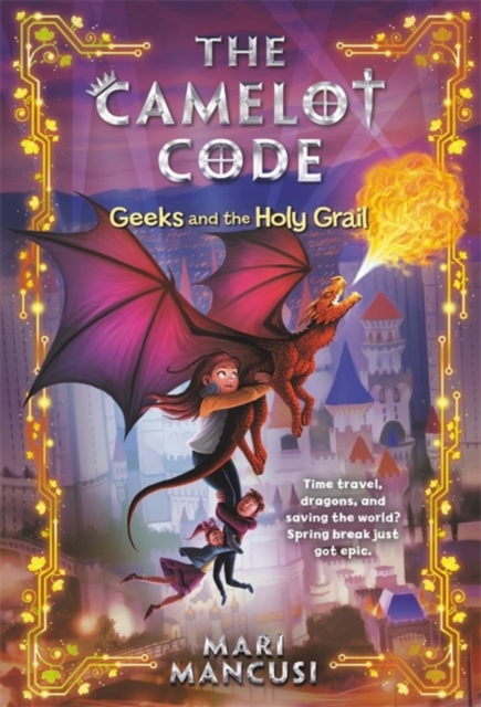 Camelot Code: Geeks and the Holy Grail