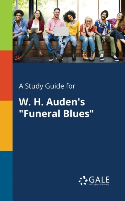Study Guide for W. H. Auden's Funeral Blues