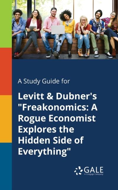 Study Guide for Levitt & Dubner's