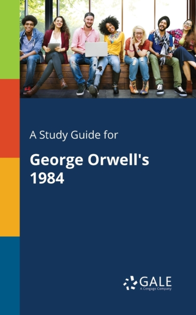 Study Guide for George Orwell's 1984