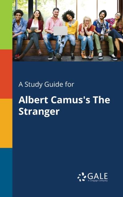 Study Guide for Albert Camus's The Stranger