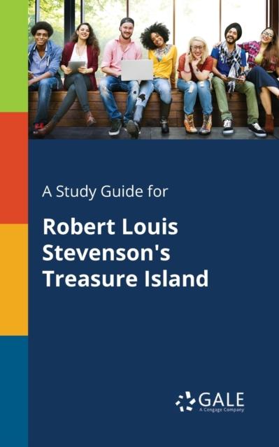 Study Guide for Robert Louis Stevenson's Treasure Island