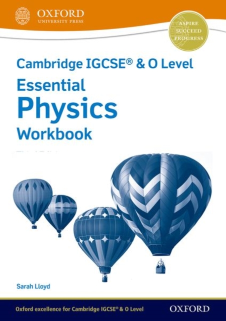 Cambridge IGCSE (R) & O Level Essential Physics: Workbook Third Edition