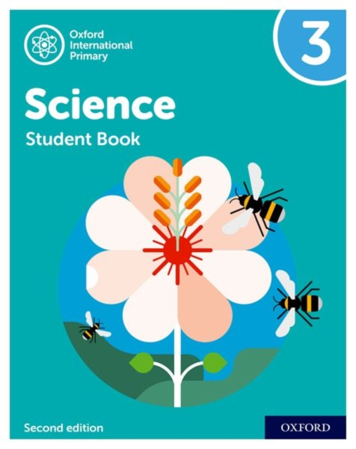 Oxford International Primary Science Second Edition: Student Book 3
