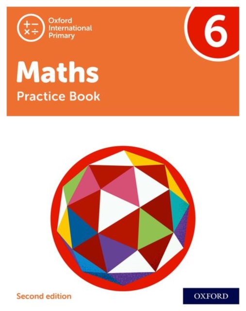 Oxford International Primary Maths Second Edition: Practice Book 6