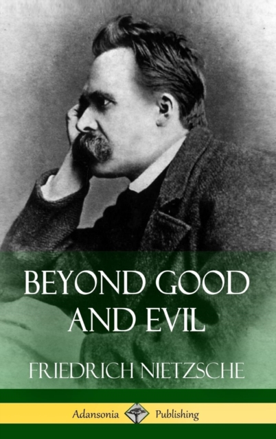 Beyond Good and Evil (Hardcover)