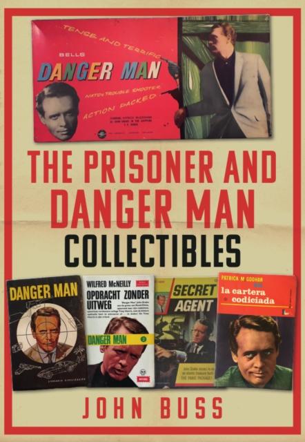 Prisoner and Danger Man Collectibles