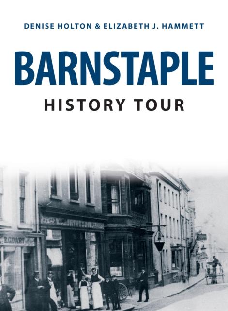 Barnstaple History Tour