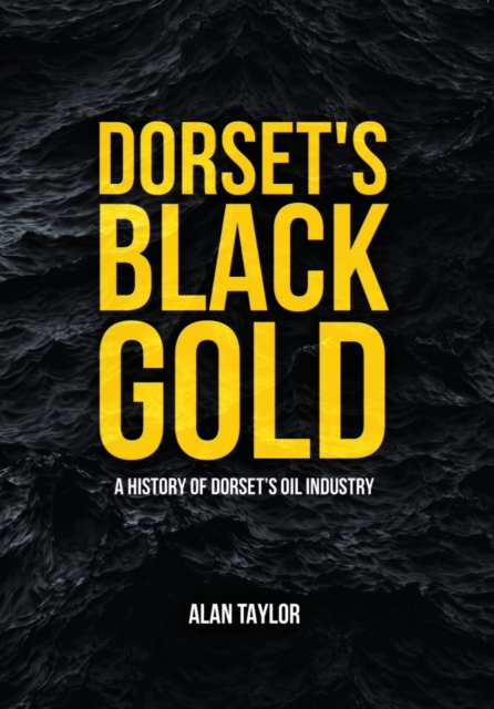 Dorset's Black Gold