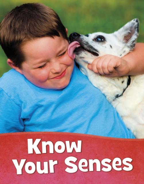 Know Your Senses