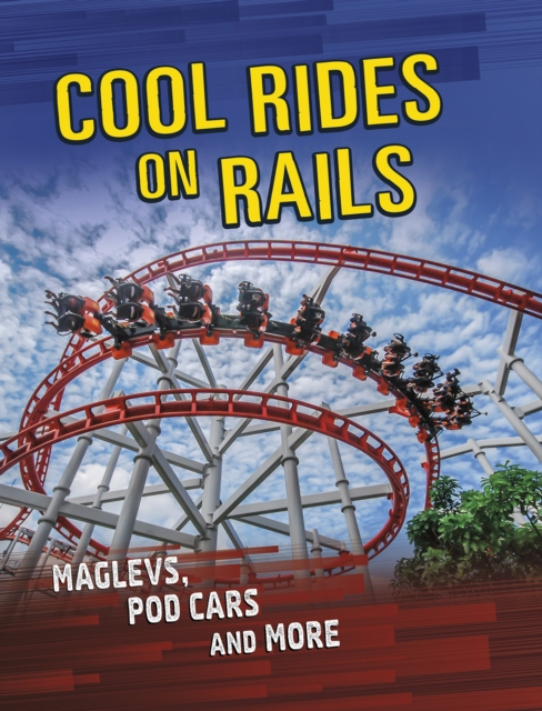 Cool Rides on Rails