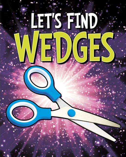 Let's Find Wedges